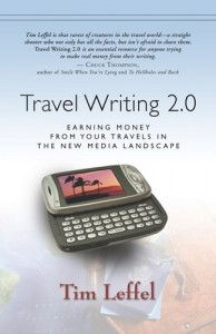 Travel Writing 2.0: Earning Money From Your Travels in the New Media Landscape